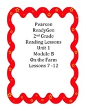 Pearson's Ready Gen 2nd grade, Unit 1 Module B: Lessons 7 - 12 (On the Farm)
