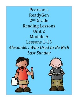 Pearson's Ready Gen 2nd grade, Unit 2 Module A: Lessons 1 - 13