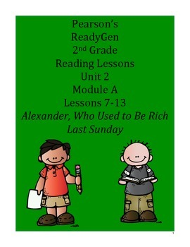 Pearson's Ready Gen 2nd grade, Unit 2 Module A: Lessons 7 - 13