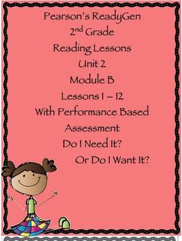 Pearson's Ready Gen 2nd grade, Unit 2 Module B: Lessons 1-12
