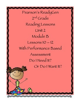 Pearson's Ready Gen 2nd grade, Unit 2 Module B: Lessons 10-12