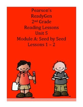 Pearson's Ready Gen 2nd grade, Unit 5 Module A: Lessons 1 and 2