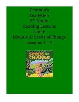Pearson's Ready Gen 2nd grade, Unit 6 Module A: Lessons 1 and 2