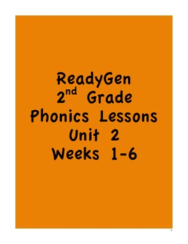 Pearson's ReadyGen 2nd Grade Phonics Lessons:Unit 2 Weeks 1-6