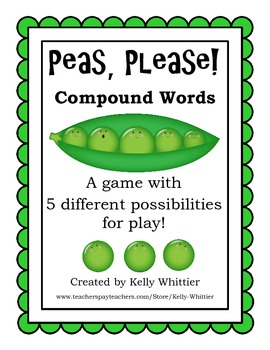 Peas, Please! - Compound Words - 5 possibilities for game play