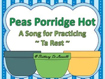 Peas Porridge Hot - A Song to Practice Quarter Rest