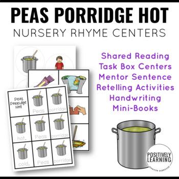 Peas Porridge Hot Nursery Rhyme Literacy Tasks