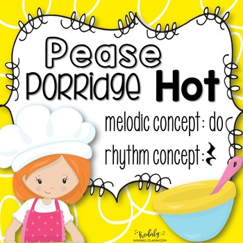 Pease Porridge Hot: A song for teaching ta rest and do
