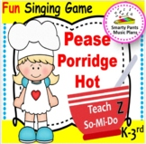 Pease Porridge Hot {Kodaly Song to Teacher do, rest, ti-ti, & ta}