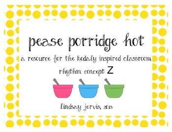 Pease Porridge Hot: Rhythm Slides for the Kodaly Classroom
