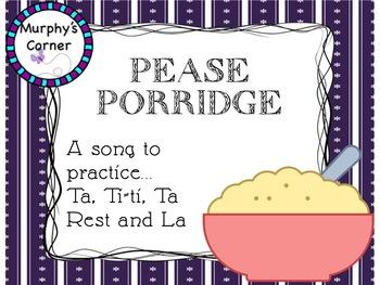 Pease Porridge- Teaching Ta, Ti-ti, Ta Rest, and Sol-La-Mi