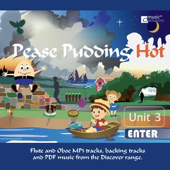 Pease Puddng Flute And Oboe MP3 And PDF Unit 3.