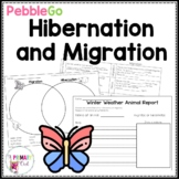 PebbleGo: Animal Behavior...Hibernate and Migrate