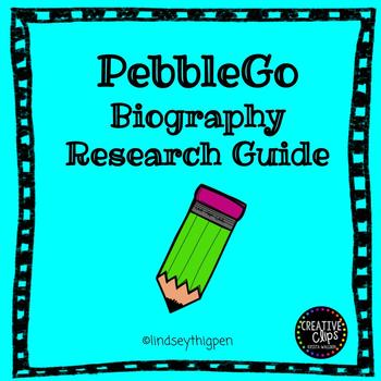 PebbleGo Biography Research Guide