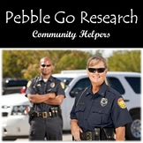 Pebble Go Community Helpers Research, Note-taking, Writing to Source