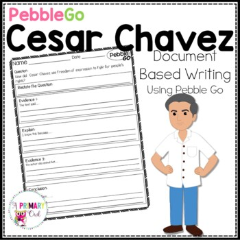 PebbleGo: Document Based Writing  Cesar Chavez