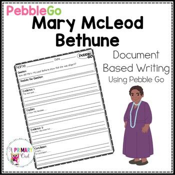 PebbleGo: Document Based Writing  Mary McLeod Bethune