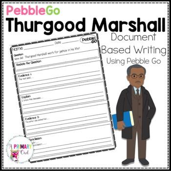 PebbleGo: Document Based Writing  Thurgood Marshall