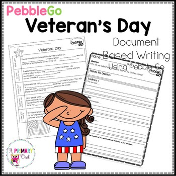 PebbleGo: Document Based Writing and Research Veterans Day