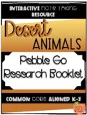 Pebble Go Research Booklet - Animal Habitats - Desert Animals