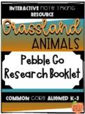 Pebble Go Research Booklet - Animal Habitats - Grassland Animals