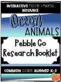 Pebble Go Research Booklet - Animal Habitats - Ocean Animals