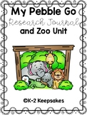 Pebble Go Research Journal and Zoo Unit