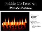 Pebble Go Research & Write - December Holidays - Hanukkah, Christmas, Kwanzaa
