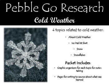Pebble Go Research & Write - Winter or Cold Weather - Snow, Sleet, Hail