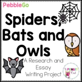 PebbleGo Research Writing Project: Bats, Owls and Spiders