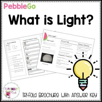 PebbleGo research brochure: What is Light?