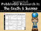 PebbleGO Research It: Earth, What is Earth?, What Are Seasons?