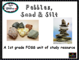 Pebbles, Sand & Silt:  FOSS flipchart and activities