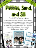 Pebbles, Sand, and Silt- (FOSS) A fun, kid friendly science journal