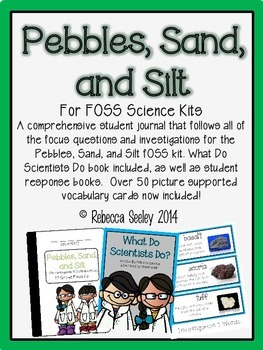 Pebbles, Sand, and Silt- (FOSS) Student Journal- District License