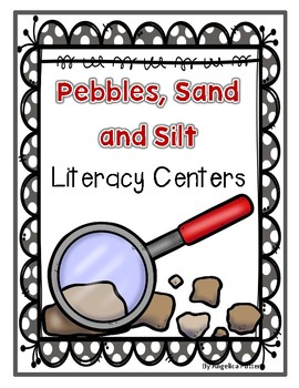 Pebbles, Sand and Silt Literacy Centers and Writing Center Books