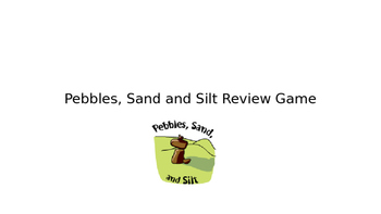 Pebbles, Sand and Silt Review Game
