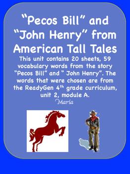ReadyGen Pecos Bill / John Henry  Vocabulary 4th grade Unit 2 Module A