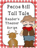Pecos Bill Readers Theater and Reader Response Sheet
