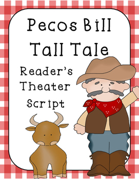 Pecos Bill Readers Theater and Reader Response Sheet