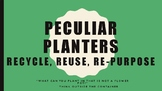STEM Peculiar Planters: Recycle, Reuse, Re-purpose
