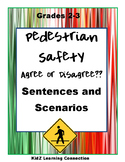 Pedestrian Safety: Agree or Disagree  Scenarios