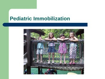 Pediatric Immobilization Powerpoint