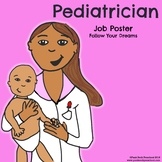 Pediatrician Poster - Discover Your Passions