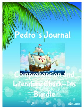 Pedro's Journal Comprehension and Literature Check-Ins Bundle