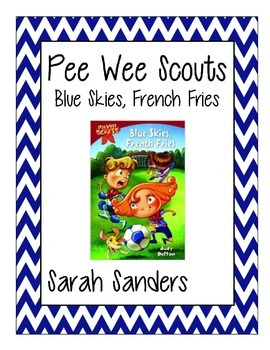 Pee Wee Scouts Blue Skies, French Fries Comprehension Questions