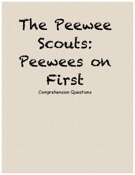 Pee Wee Scouts: Pee Wees on First comprehension questions