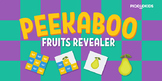 Peekaboo Fruits Revealer Puzzle  (Interactive PDF)