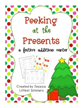 Peeking at the Presents [Addition Center/Station]