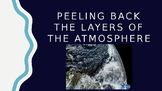 Peeling Back the Layers of the Atmosphere PowerPoint